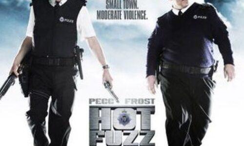 Moonlight Flicks – Hot Fuzz